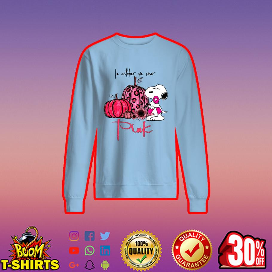 Snoopy pumpkin In october we wear pink sweatshirt
