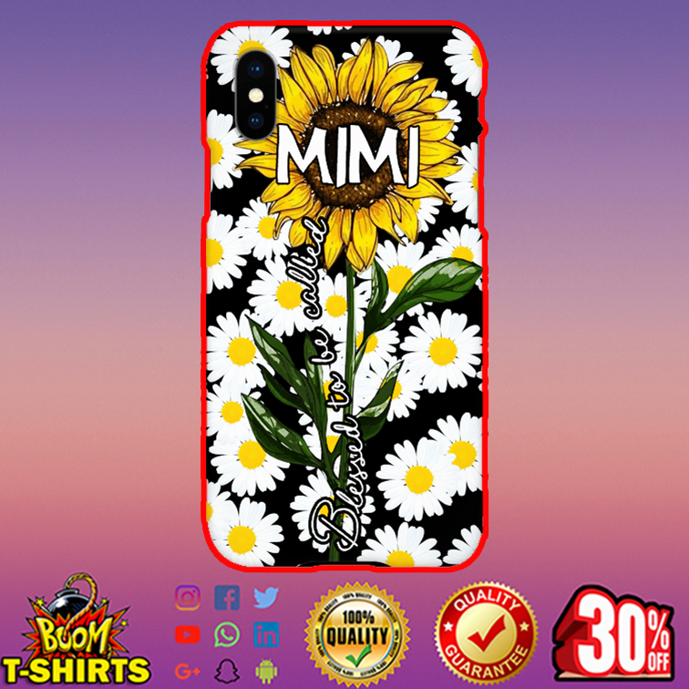Sunflower daisy blessed to be called Mimi phone case