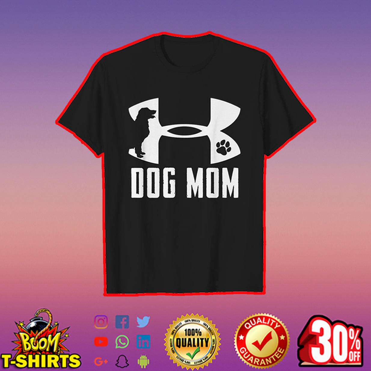 Under Armour Dog Mom t-shirt