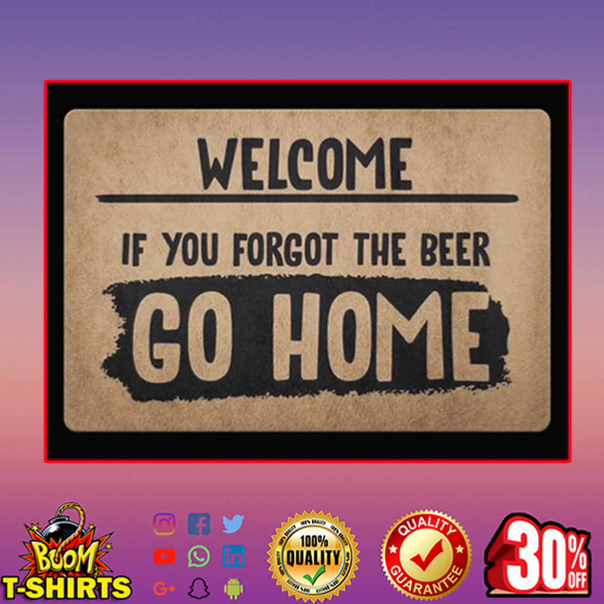 Welcome if you forgot the beer go home doormat - picture 1
