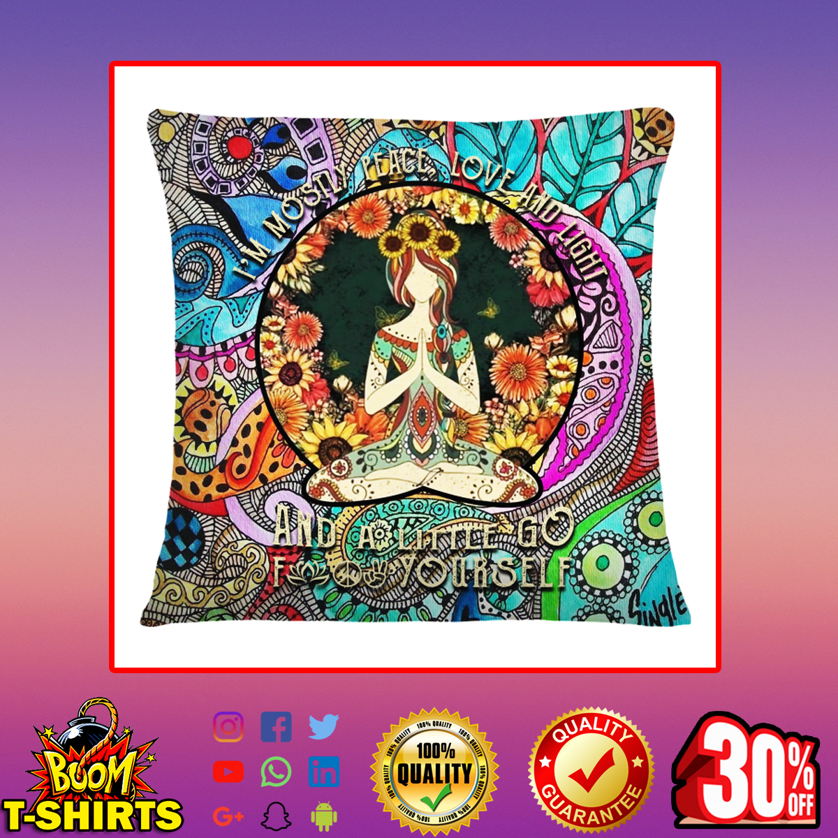 Yoga Girl I'm Mostly Peace Love And Light Hippie Cushion