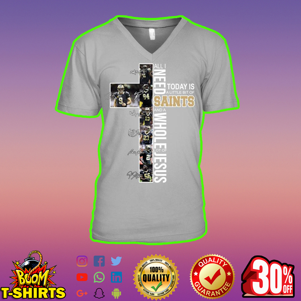 All I Need Today Is A Little Bit Of Saints Jesus Signature v-neck