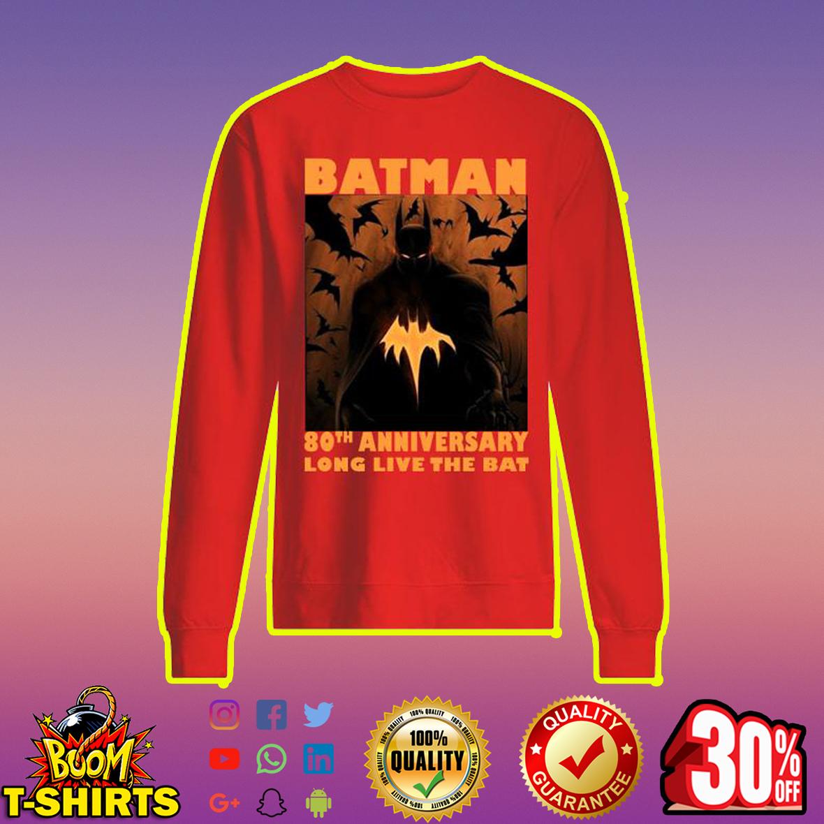 Batman 80th Anniversary Long Live The Bat sweatshirt