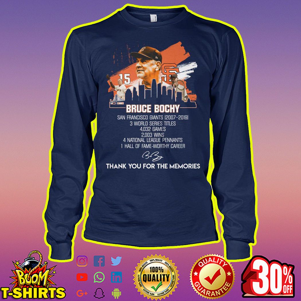 Bruce Bochy San Francisco Giants 2007 2019 Thank You For The Memories longsleeve tee