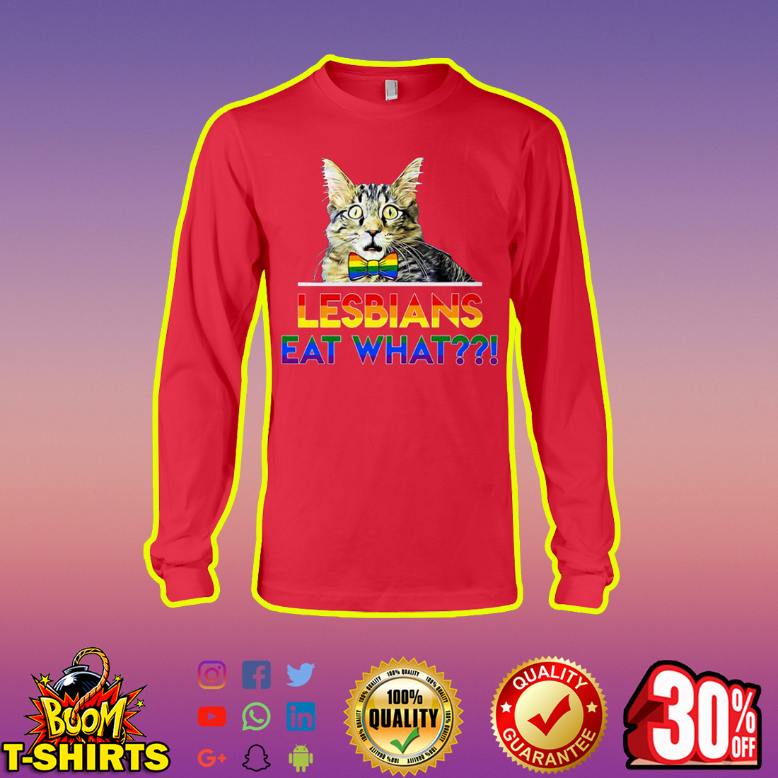 Cat Lesbians Eat What long sleeved tee