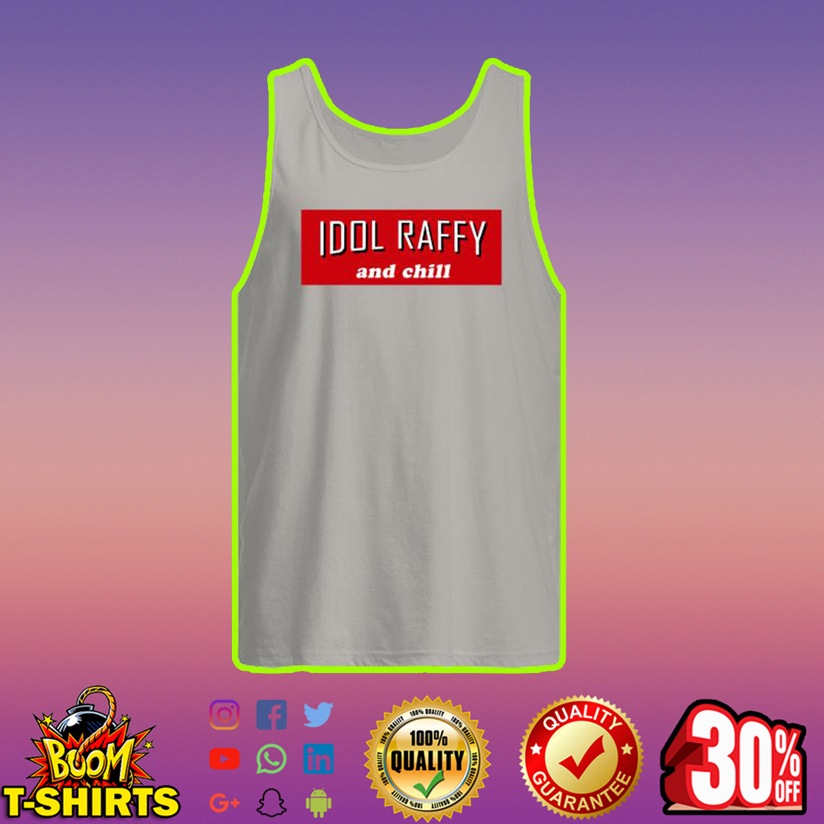 Idol Raffy And Chill tank top