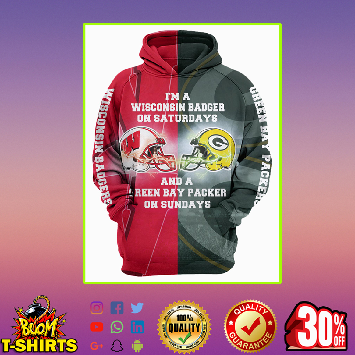 I'm a Wisconsin Badger on Saturdays and a Green Bay Packer on Sundays 3d hoodie - M