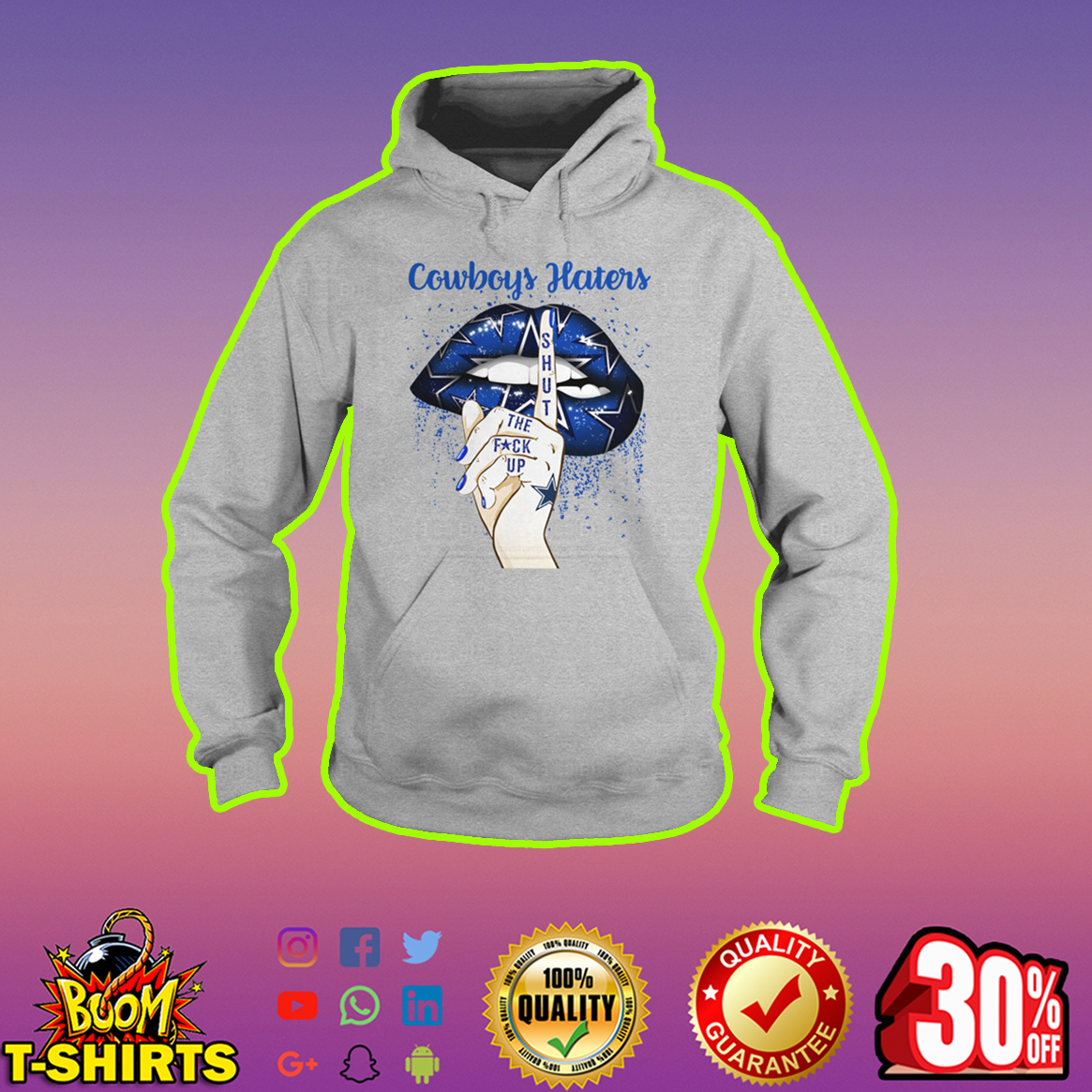 Lips Cowboys Haters Shut The Fuck Up hoodie