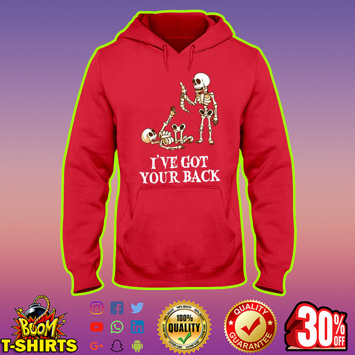 Skeleton I've got your back hoodie