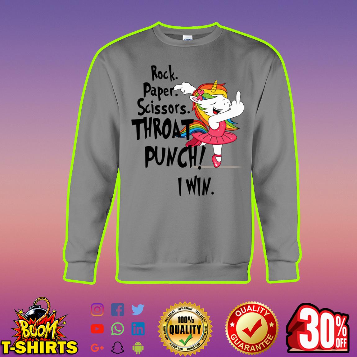 Unicorn ballet fuck you Rock Paper Scissors Throat Punch I Win sweatshirt