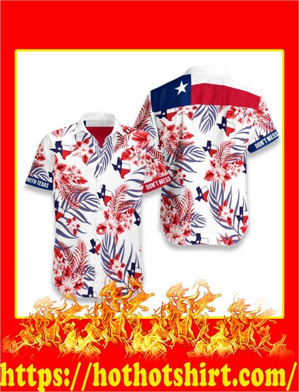 Lone star nation don't mess texas hawaiian shirt