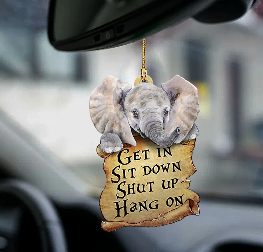Elephant get in sit down shut up hang on car hanging ornament