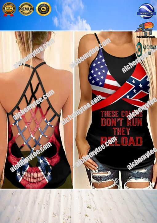 Confederate flag skull these colors don't run they reload woman cross tank top