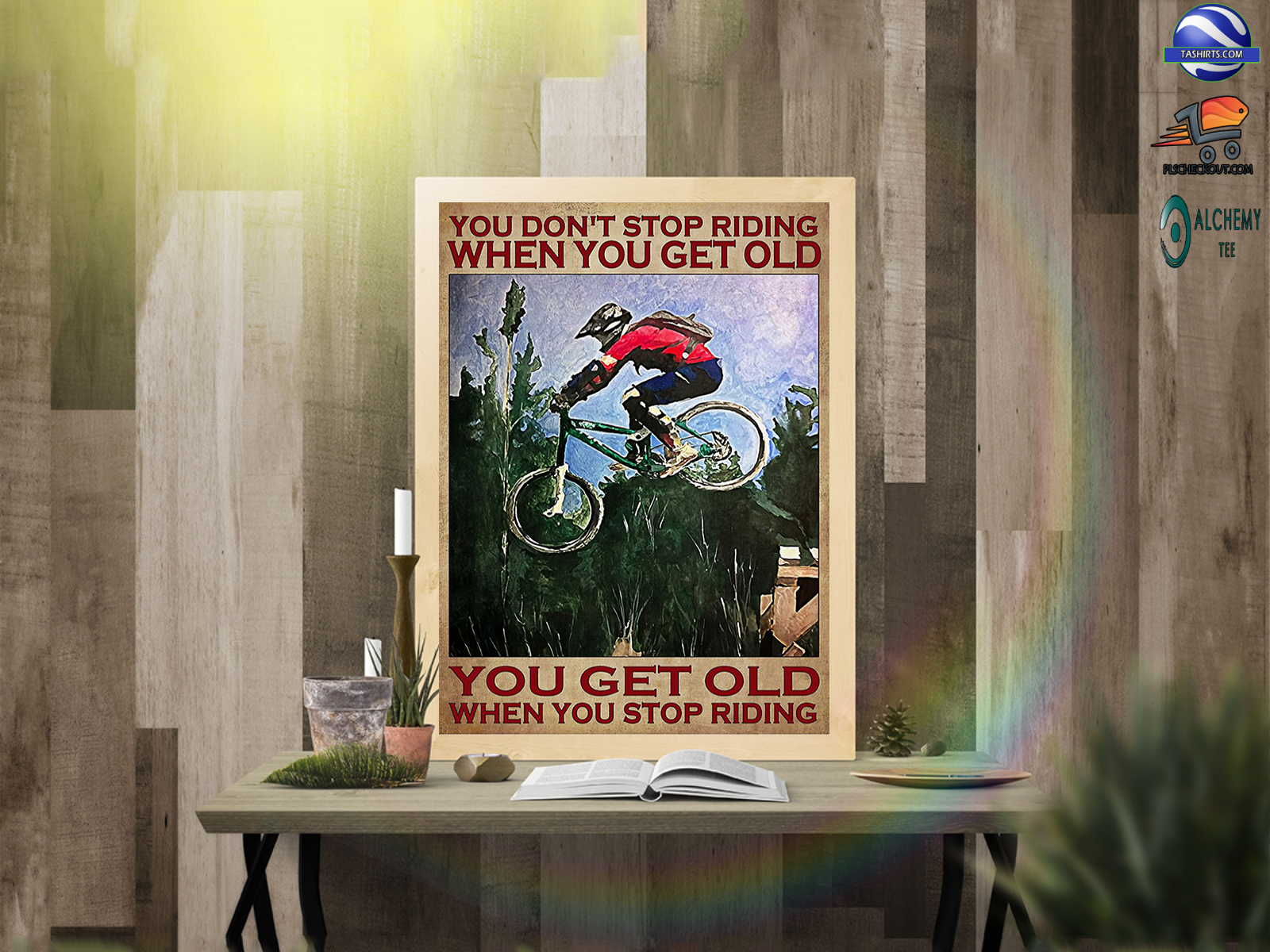 Mountain Biker You don't stop riding when you get old poster