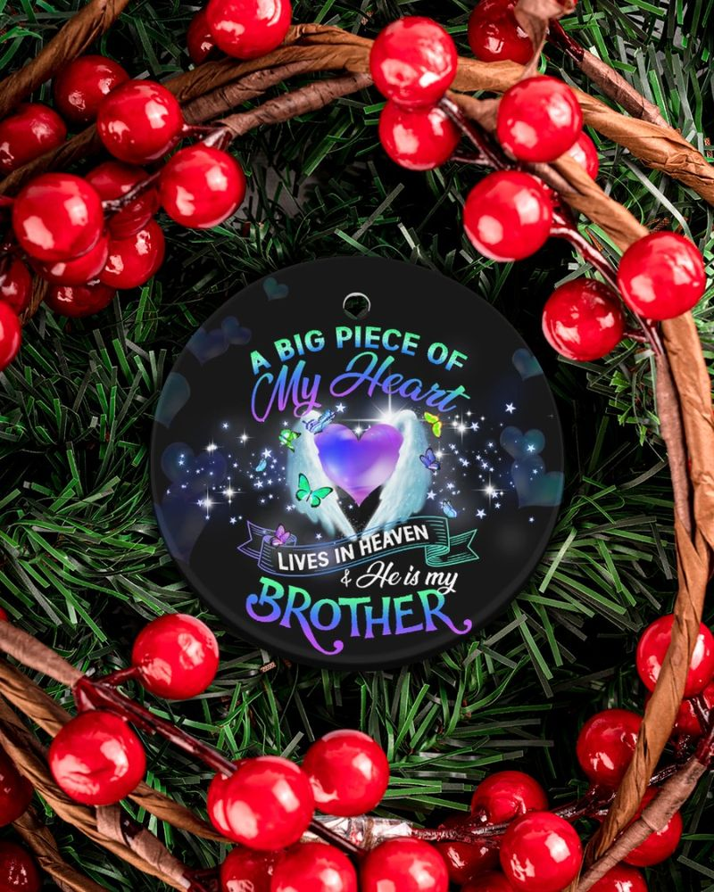 A big piece of my heart lives in heaven and he is my brother circle ornament-2