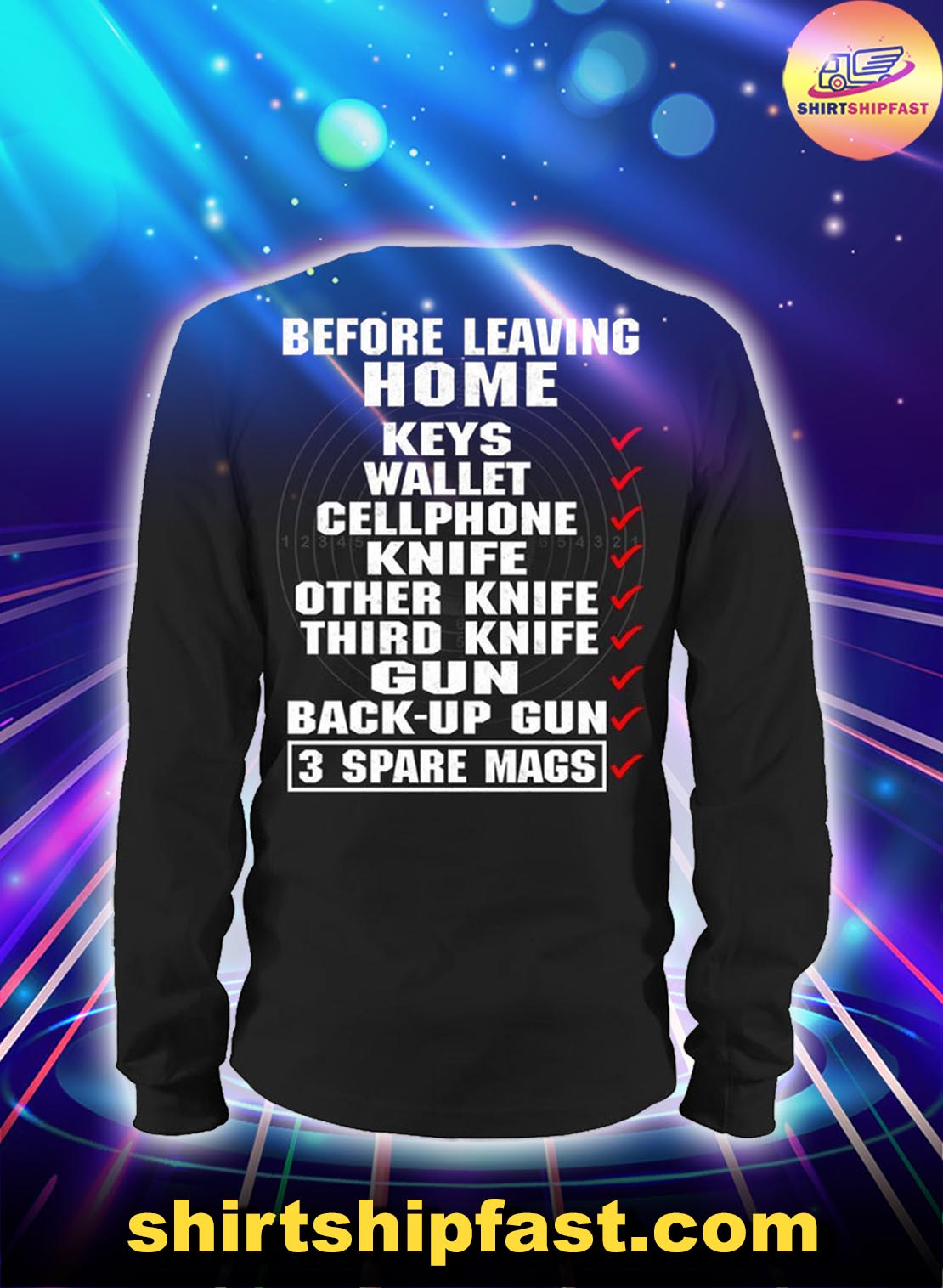 Before-leaving-home-keys-wallet-cellphone-3-spare-mags-long-sleeve-tee - 2