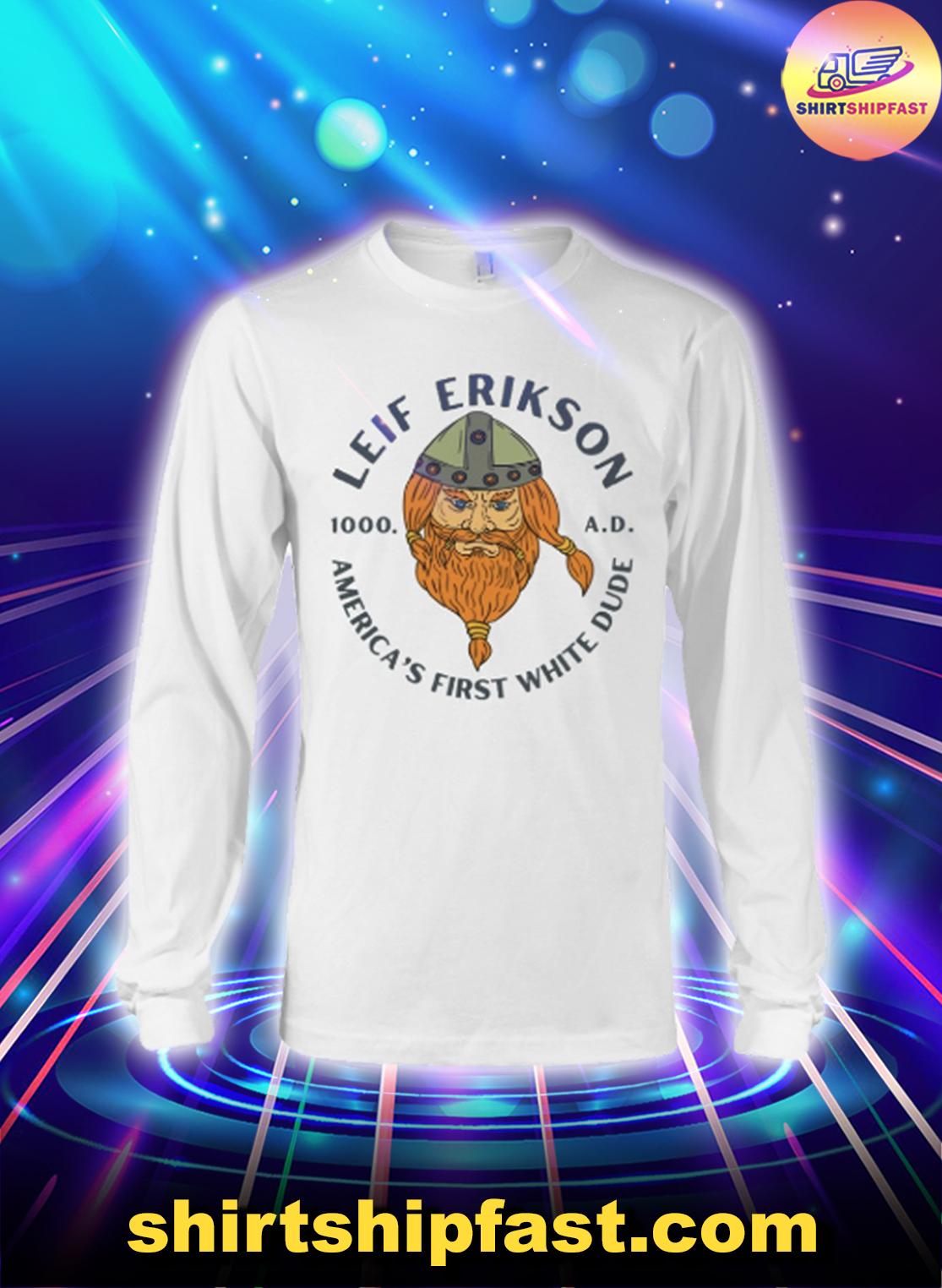 Leif-Erikson-Americas-first-white-dude-long-sleeve-tee