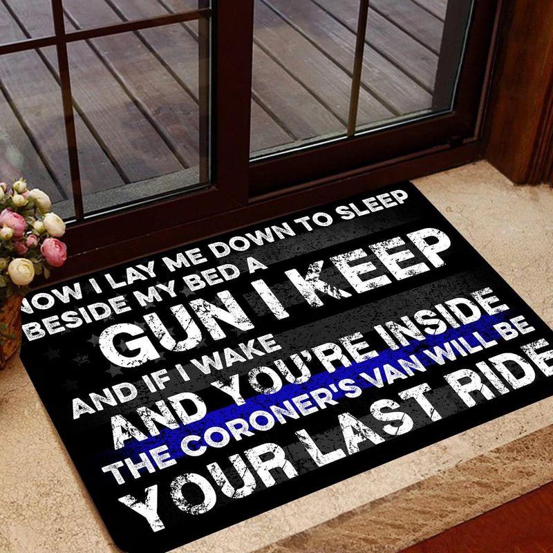 Now I lay me down to sleep beside my bed a gun I keep doormat