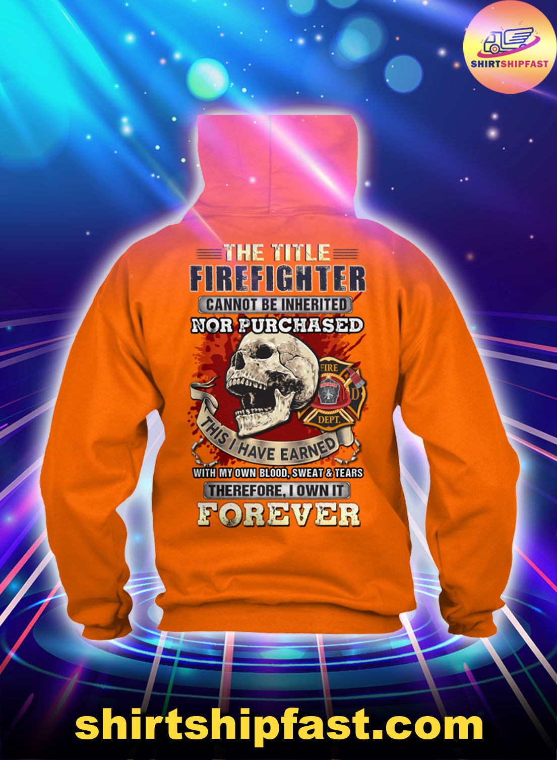 Skull-The-title-firefighter-cannot-be-inherited-nor-purchased-hoodie -2