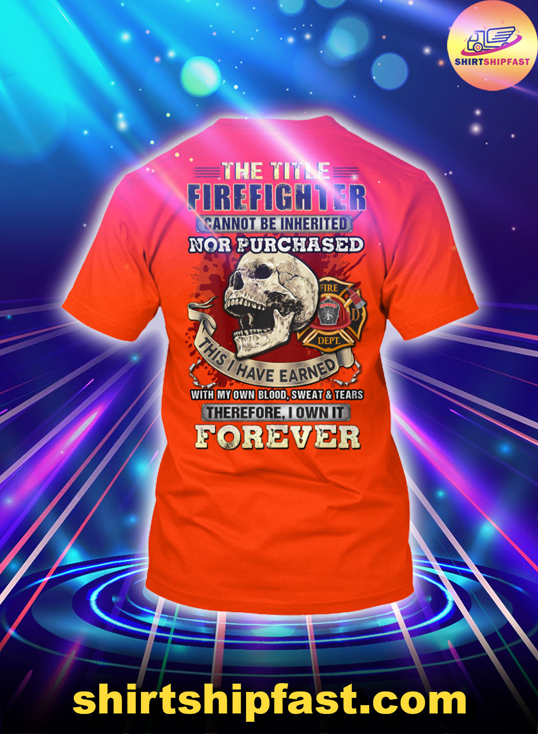 Skull-The-title-firefighter-cannot-be-inherited-nor-purchased-shirt -1