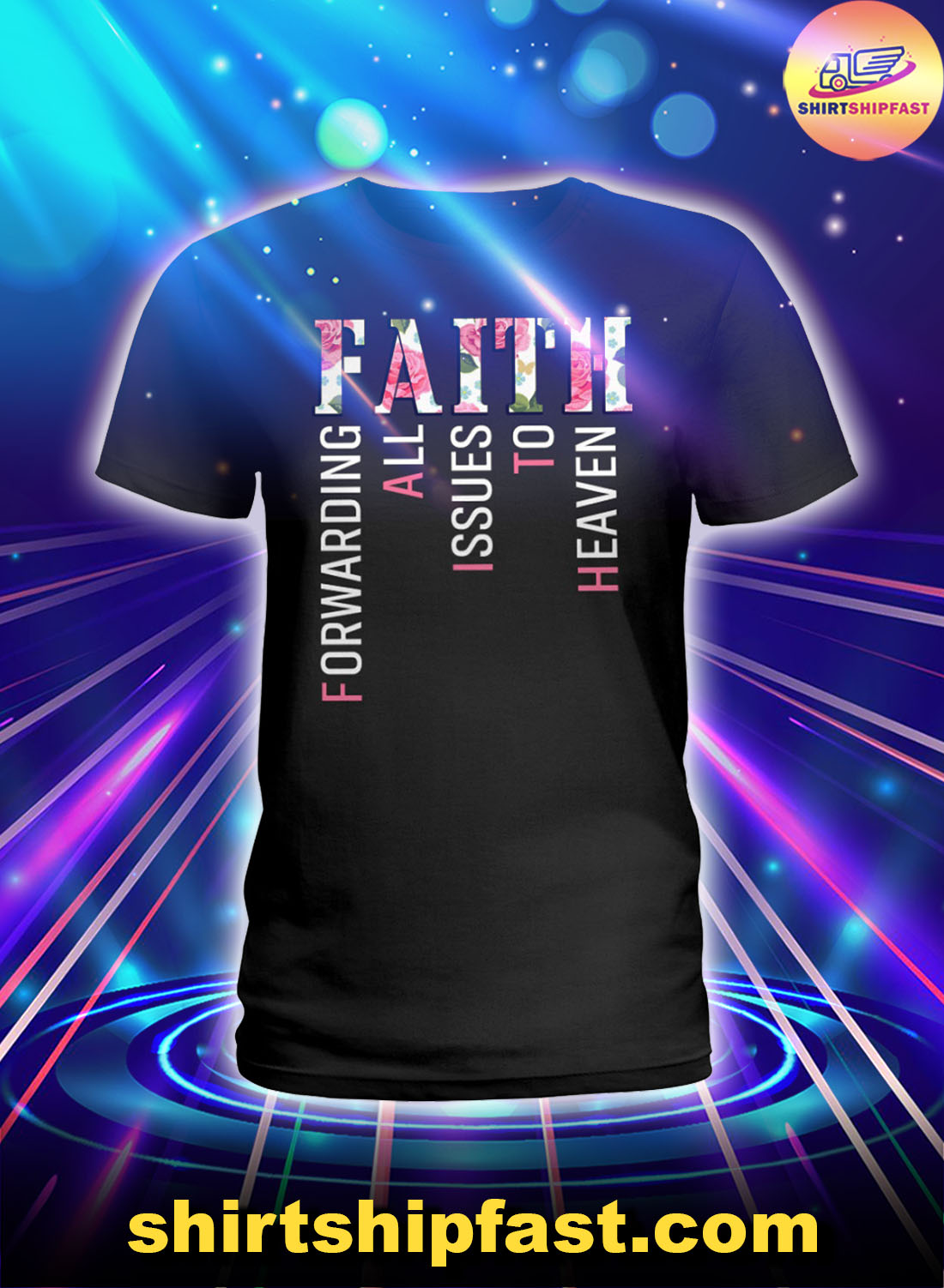 qIFJO6OB-Faith-forwarding-all-issues-to-heaven-floral-lady-shirt-1